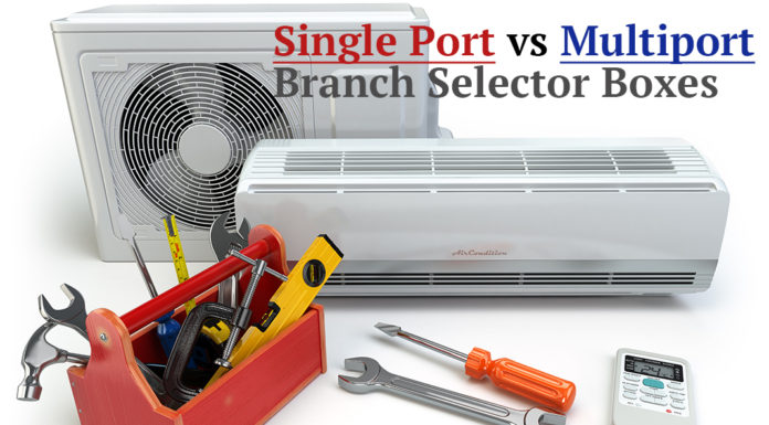 VRF single port vs multiport branch selector boxes