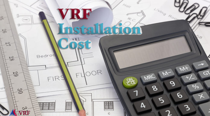 VRF Installation Cost Budgeting