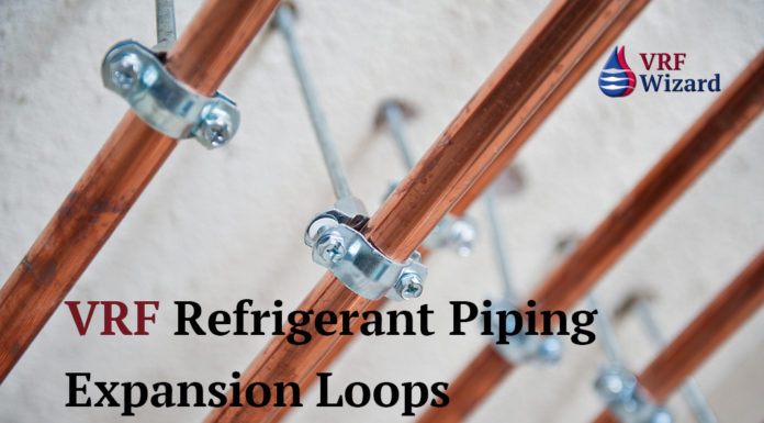 VRF Refrigerant Piping Expansion Loops - Pipe Leaks