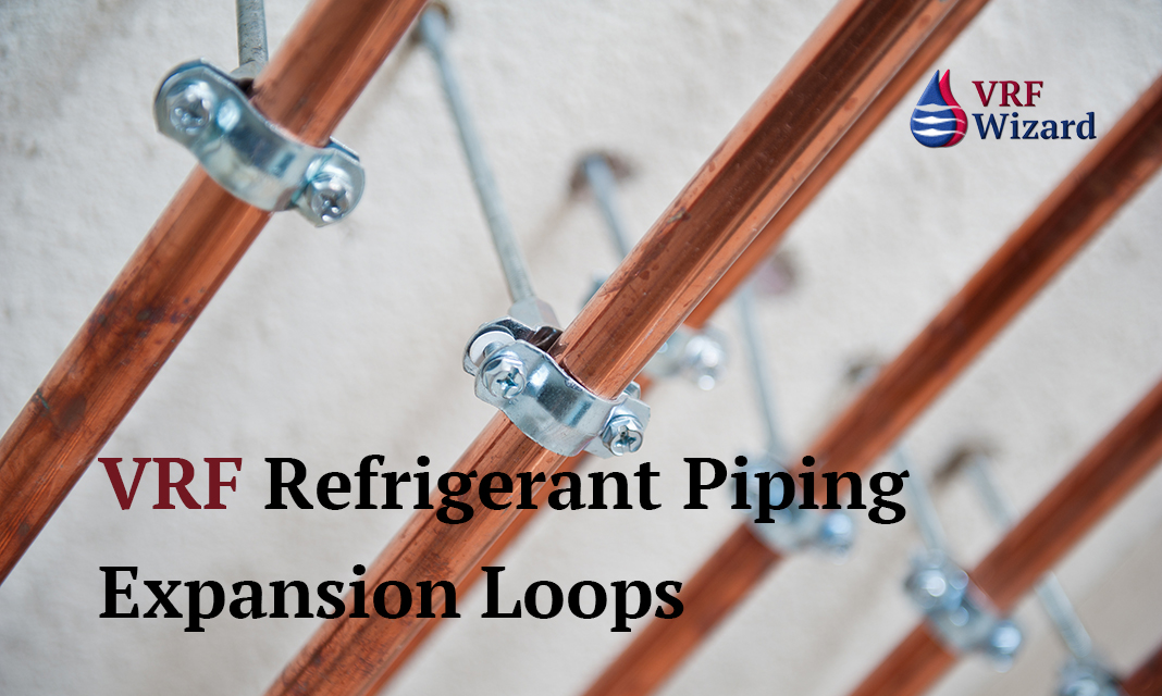 Vrf refrigerant piping thermal expansion wizard