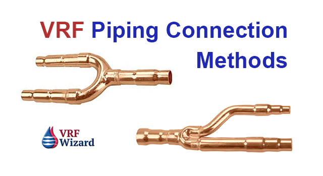 VRF Piping Connections | VRF Wizard | Variable Refrigerant Flow Air